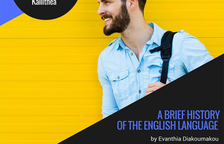 A brief history of the English language by Evanthia Diakoumakou